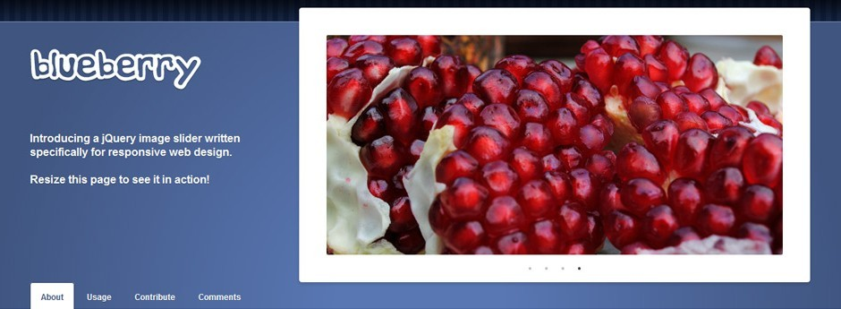 Blueberry: a jQuery image slider written specifically for responsive web design.